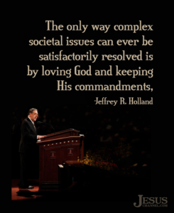 Jeffrey R. Holland loving God